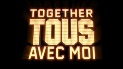 All Together now, tous avec moi ! - EMISSION PRIVILEGE