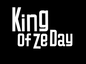 King Of Ze Day avec Canal + (émission privilège)